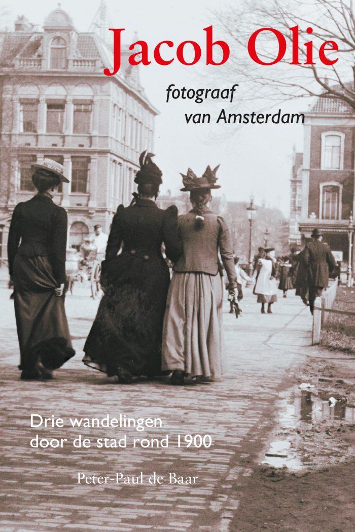 Jacob Olie, Fotograaf van Amsterdam