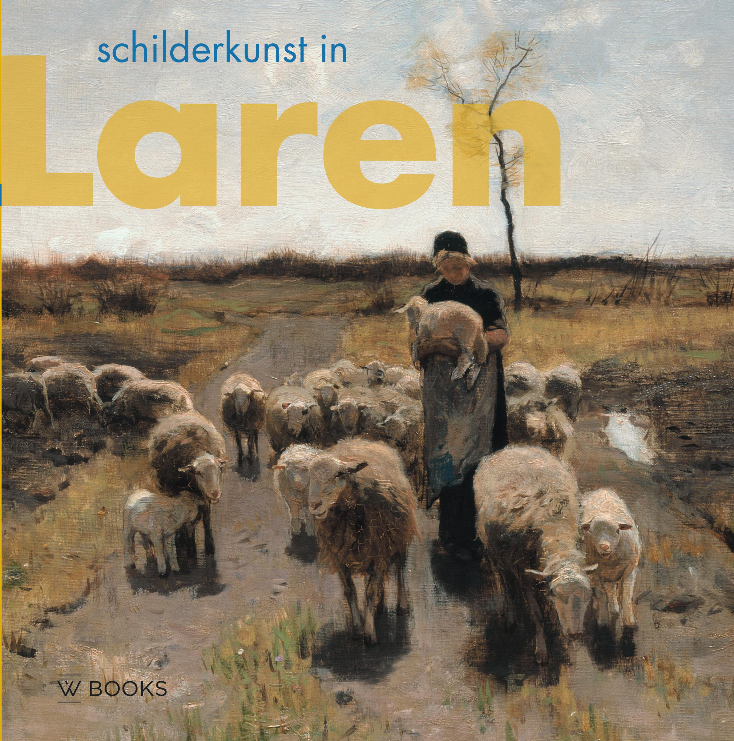 Schilderkunst in Laren